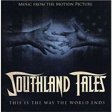 Southland Tales - Music From The Motion Picture.jpg