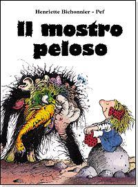 Spulcialibri: recensioni di libri per bambini: Il mostro peloso di Henriette Bichonnier