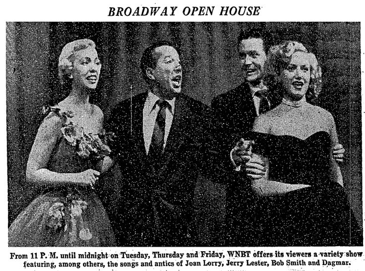THE FIRST LATE NIGHT SHOW IN TELEVISION HISTORY, BROADWAY OPEN HOUSE