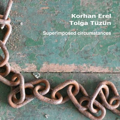 "A track from my latest release ""Superimposed Circumstances"" with pianist Tolga Tüzün"