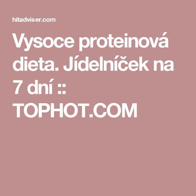 Vysoce proteinová dieta. Jídelníček na 7 dní :: TOPHOT.COM
