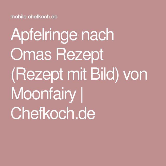Apfelringe nach Omas Rezept (Rezept mit Bild) von Moonfairy | Chefkoch.de