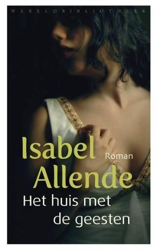 Isabel Allende - Het huis met de geesten - bibliotheek.nl