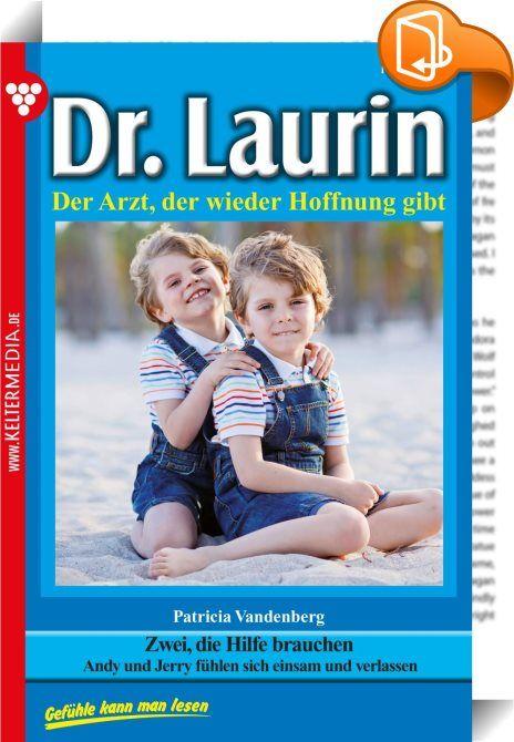 """Dr. Laurin 150 - Arztroman    :  Dr. Laurin ist ein beliebter Allgemeinmediziner und Gynäkologe. Bereits in jungen Jahren besitzt er eine umfassende chirurgische Erfahrung. Darüber hinaus ist er auf ganz natürliche Weise ein Seelenarzt für seine Patienten. Die großartige Schriftstellerin Patricia Vandenberg, die schon den berühmten Dr. Norden verfasste, hat mit den 200 Romanen Dr. Laurin ihr Meisterstück geschaffen.  »Es ist mein letztes Wort!"""", schrie Klaus Brinkmann seine Frau an. »A..."""