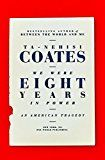 We Were Eight Years in Power: An American Tragedy by Ta-Nehisi Coates (Author) #Kindle US #NewRelease #Nonfiction #eBook #ad