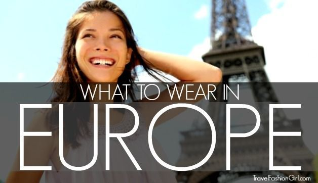what-to-wear-in-europe  THIS IS SERIOUSLY THE ONLY SITE I'LL EVER NEED TO USE AGAIN FOR TRAVEL/FASHION!!!