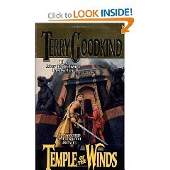 Temple of the Winds is t he fourth book in Terry Goodkinds Sword of Truth series. Wonderfully written, with three dimensional characters, this was another engrossing read. Well worth the price.