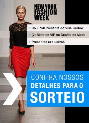 Experimente o glamour com os sorteios da Semana de Moda! Um sortudo vencedor receberá R$ 6.750,00 + 2 VIP Bilhetes para o desfile durante Fashion Week de Nova York!