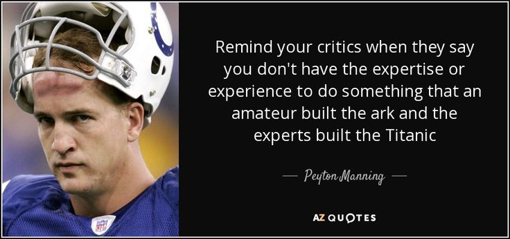 TOP 25 QUOTES BY PEYTON MANNING (of 73) | A-Z Quotes