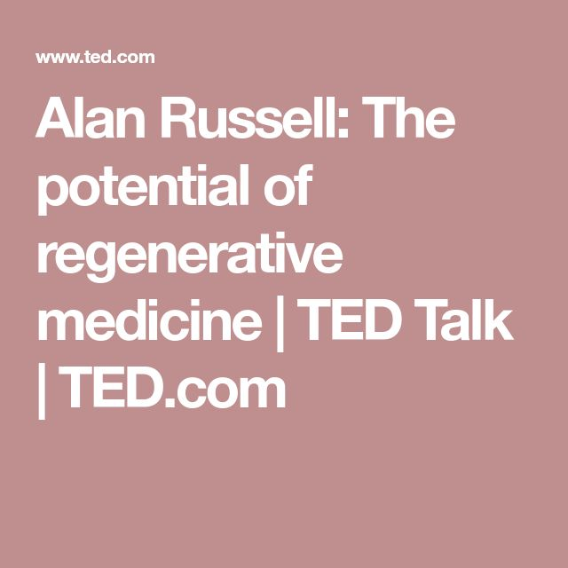 Alan Russell: The potential of regenerative medicine | TED Talk | TED.com