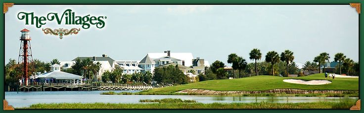 The Villages is an active seniors community north of Orlando, FL.  It has an amazing array of golf courses, clubs, sports, restaurants & nightlife.   My mother and step-father are retired here and like it so much they bought two houses!