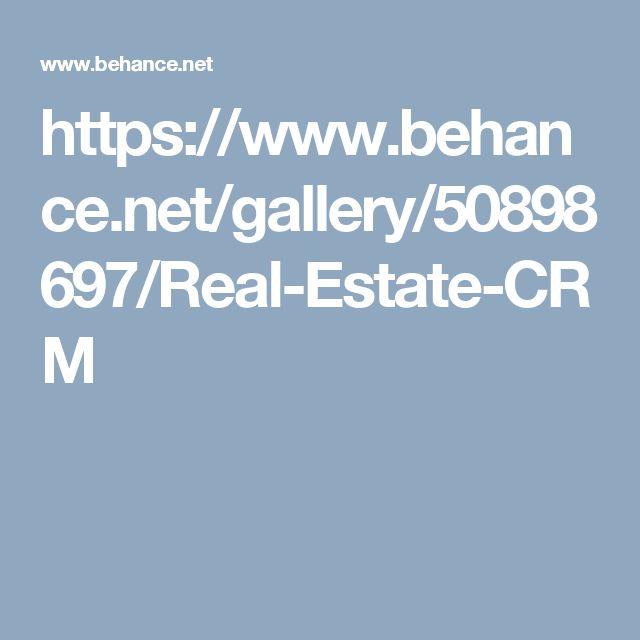 https://www.behance.net/gallery/50898697/Real-Estate-CRM
