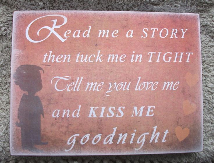 Read me a story, kiss me goodnight, son, children - HANDMADE plaque