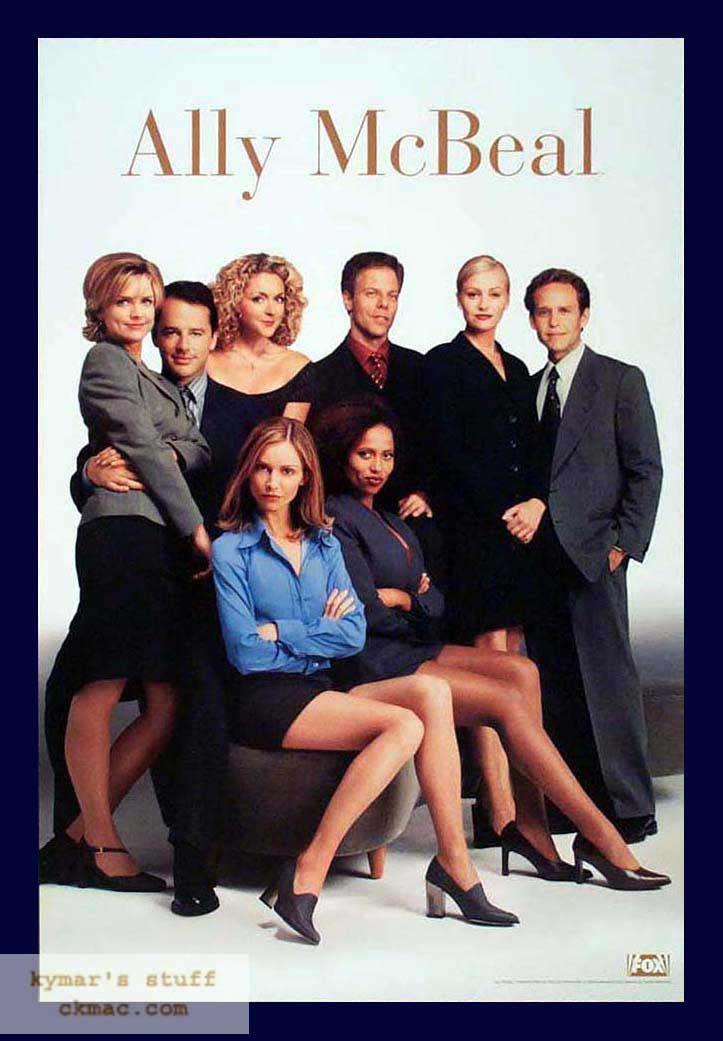 Ally McBeal:Ally McBeal è un giovane avvocato che lavora nello studio legale Cage & Fish di Boston, destreggiandosi in un contesto reso difficile da rivalità e frustrazioni. Perennemente alla ricerca di un fidanzato perfetto, Ally si trova spesso trascinata dagli strani eventi della giornata.