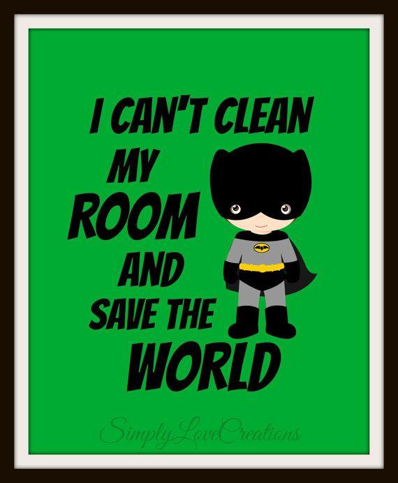 "Batman ""I can't clean my room and save the world"" Superhero Quote Art Print // Boys Room // Superhero Nursery // Pop Art 8 x 10 on Etsy, $15.00"