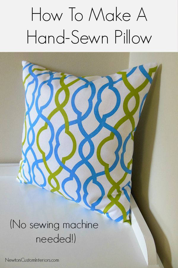 How To Make A Hand-Sewn Pillow from NewtonCustomInteriors.com.  Learn how to make a pillow with out a sewing machine!  Step-by-step video instructions.