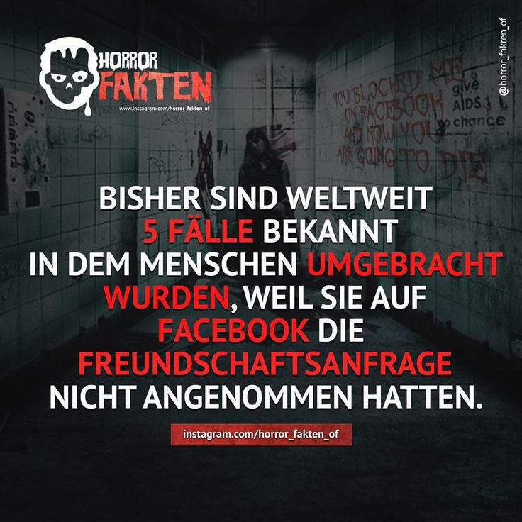 You blocked me on Facebook, and now you´re going to die #horrorfakten #horror #fakten