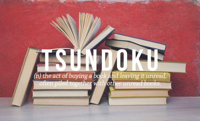 Tsundoku, aka, my life.