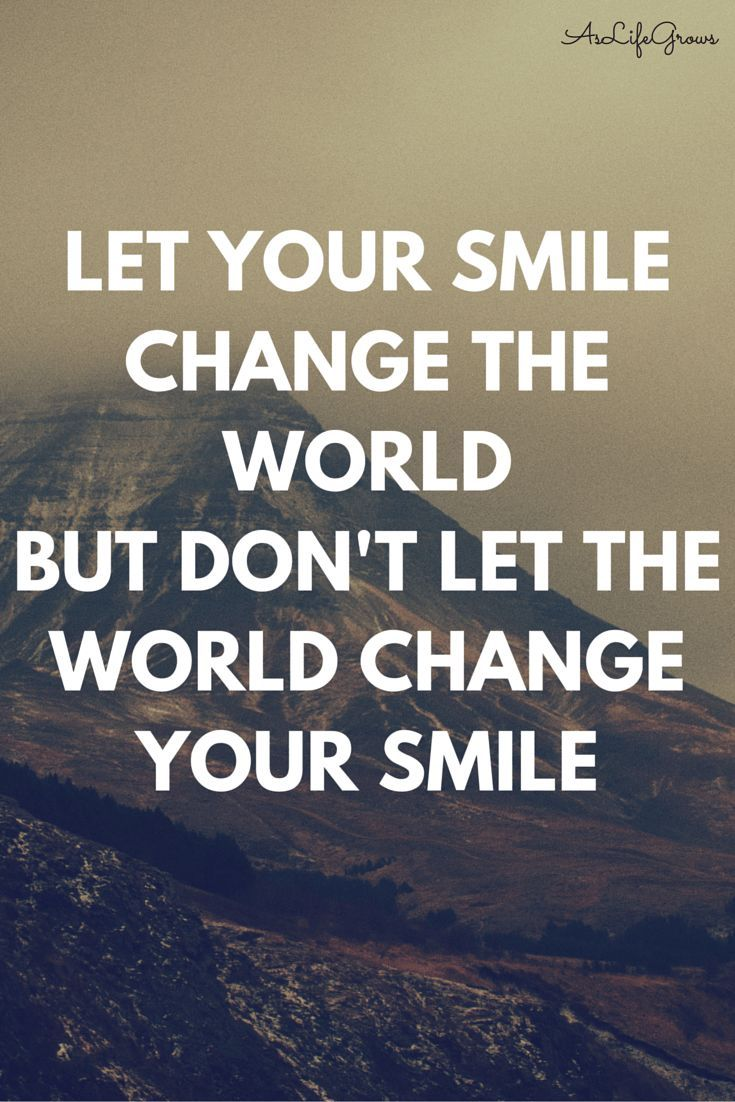 Positive Quotes Of Life The 25 Best Keep Smiling Quotes Ideas On Pinterest  Quotes For