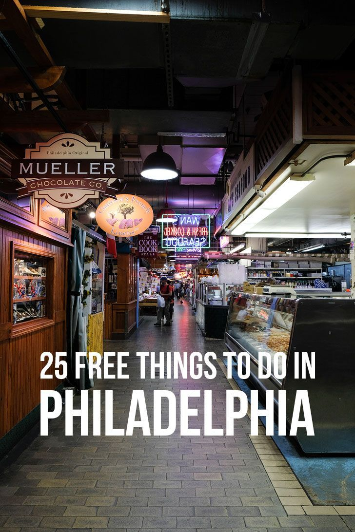 25 Things to Do in Philly for Free // Local Adventurer