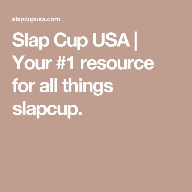 Slap Cup USA | Your #1 resource for all things slapcup.