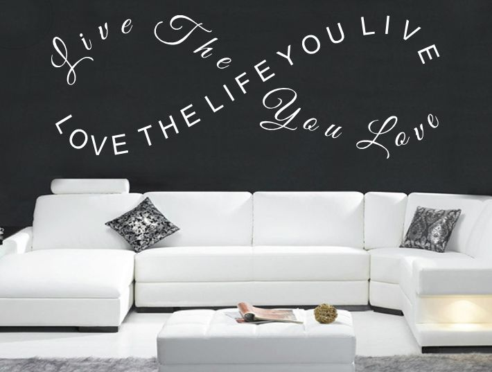 Marvelous Live Life You Love Wall Art Sticker. This Love Quote Decal Is Available To  You In A Range Of Colours And Three Sizes Of Matt Vinyl.