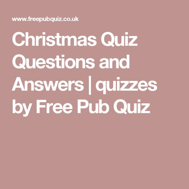 Christmas Quiz Questions and Answers | quizzes by Free Pub Quiz