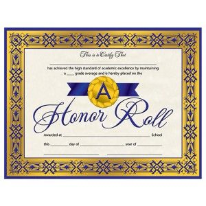A Honor Roll Certificate! 30/pack  Downloadable templates available to personalize or can be handwritten.