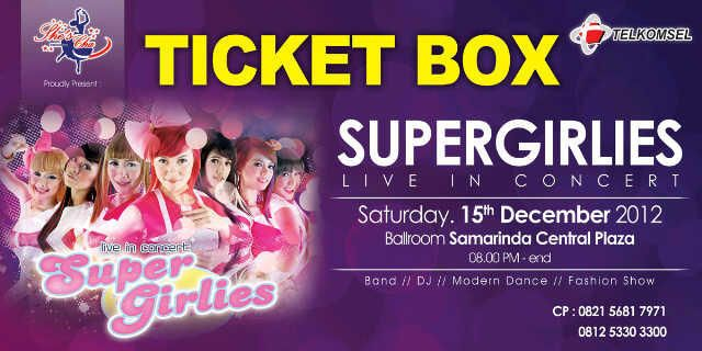 Live in Concert - Super Girlies 15 December 2012 , Samarinda #agendaSG