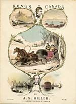 Illustrated cover of the sheet music for SONGS OF CANADA, by J.S. Hiller
