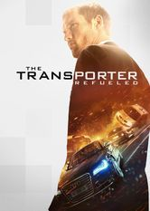 The Transporter Refueled -