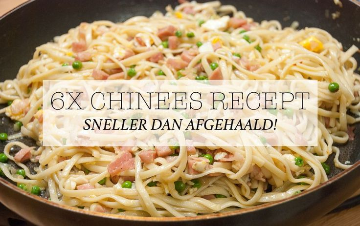 Ik ben dol op Chinese afhaalgerechten, maar dan wel het liefst zelfgemaakt. Hieronder heb ik zes van mijn favoriete Chinese gerechten voor je op een rij