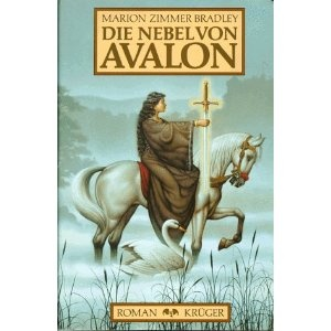 Die Nebel von Avalon by Marion Zimmer Bradley (The Mists of Avalon)
