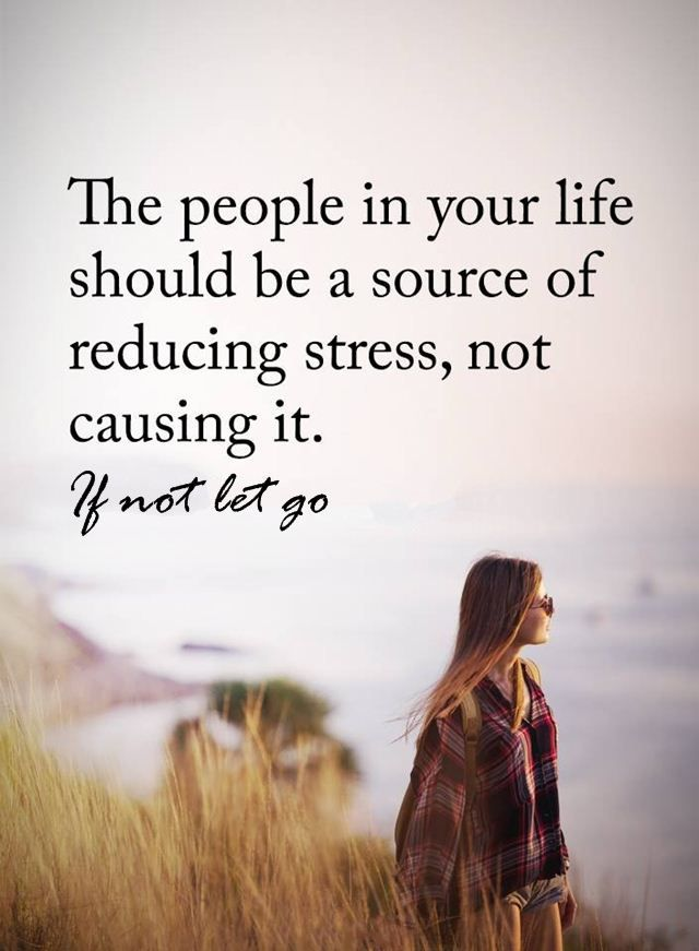 Inspirational Life Quotes the People Reducing Stress, Not Causing It