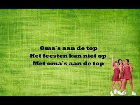 *▶ LIEDJE: K3 - Oma's aan de top (Lyric Video) - YouTube