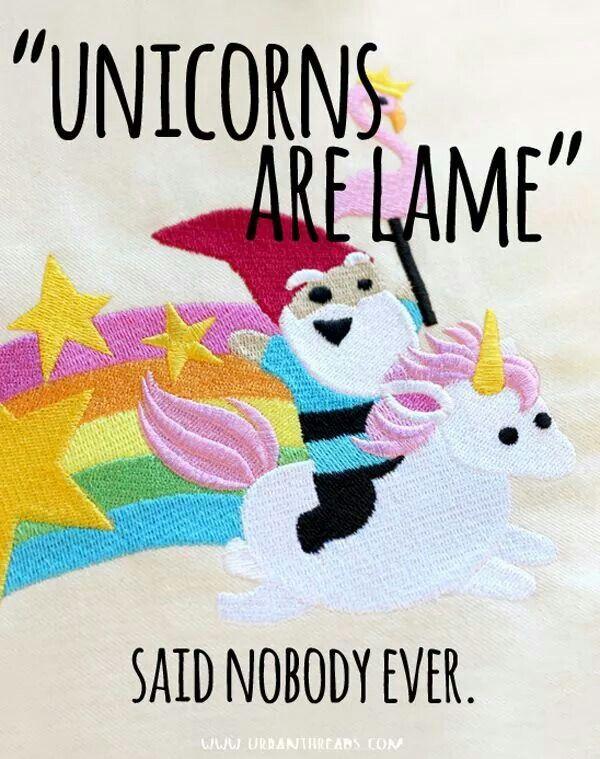 Unicorns are lame, said nobody ever.