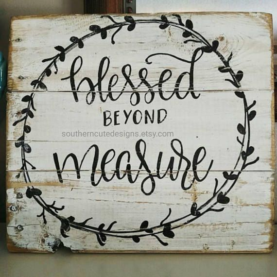 Sayings And Quotes Sign: Blessed Beyond Measure Wood Sign Wood Signs Sayings