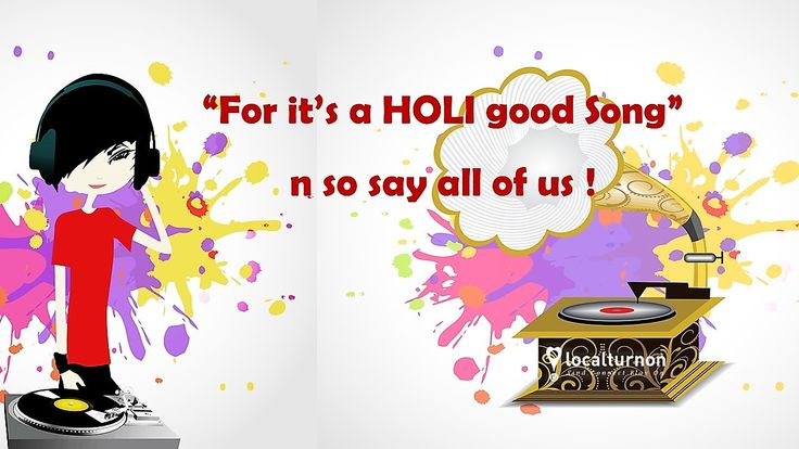 """BALAM #PICHAKARI ...#RANG BARSE Localturnon cant get enough of thy #Holi numbers & why should we """"FOR THESE R HOLI GOOD SONGS N SO SAY ALL OF US ;) Our #playlist accompaniment to ur #colours #gujiya n more on d #LTO #BLOG #TURNON #MUSIC 