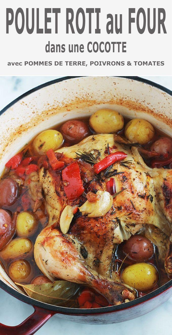 Poulet Roti Au Four Pomme De Terre Poulet Roti En Cocotte Au Four Pommes De Terre Poivrons Tomates Recipe