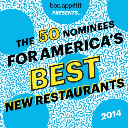 America's Best New Restaurants 2014: The 50 Nominees Are Here! - Bon Appétit