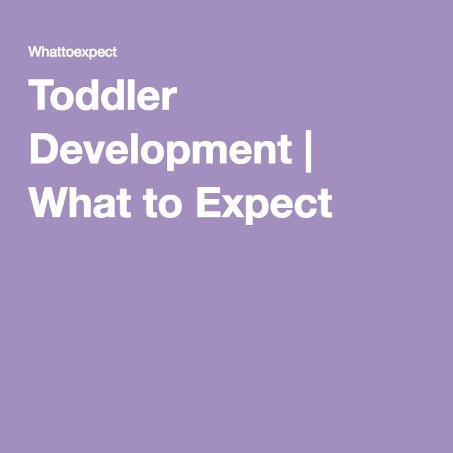 Toddler Development | What to Expect
