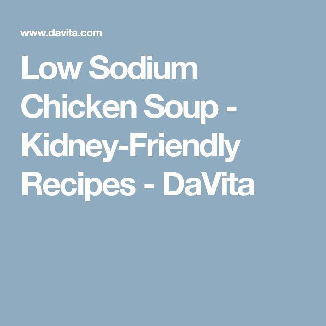 Low Sodium Chicken Soup - Kidney-Friendly Recipes - DaVita