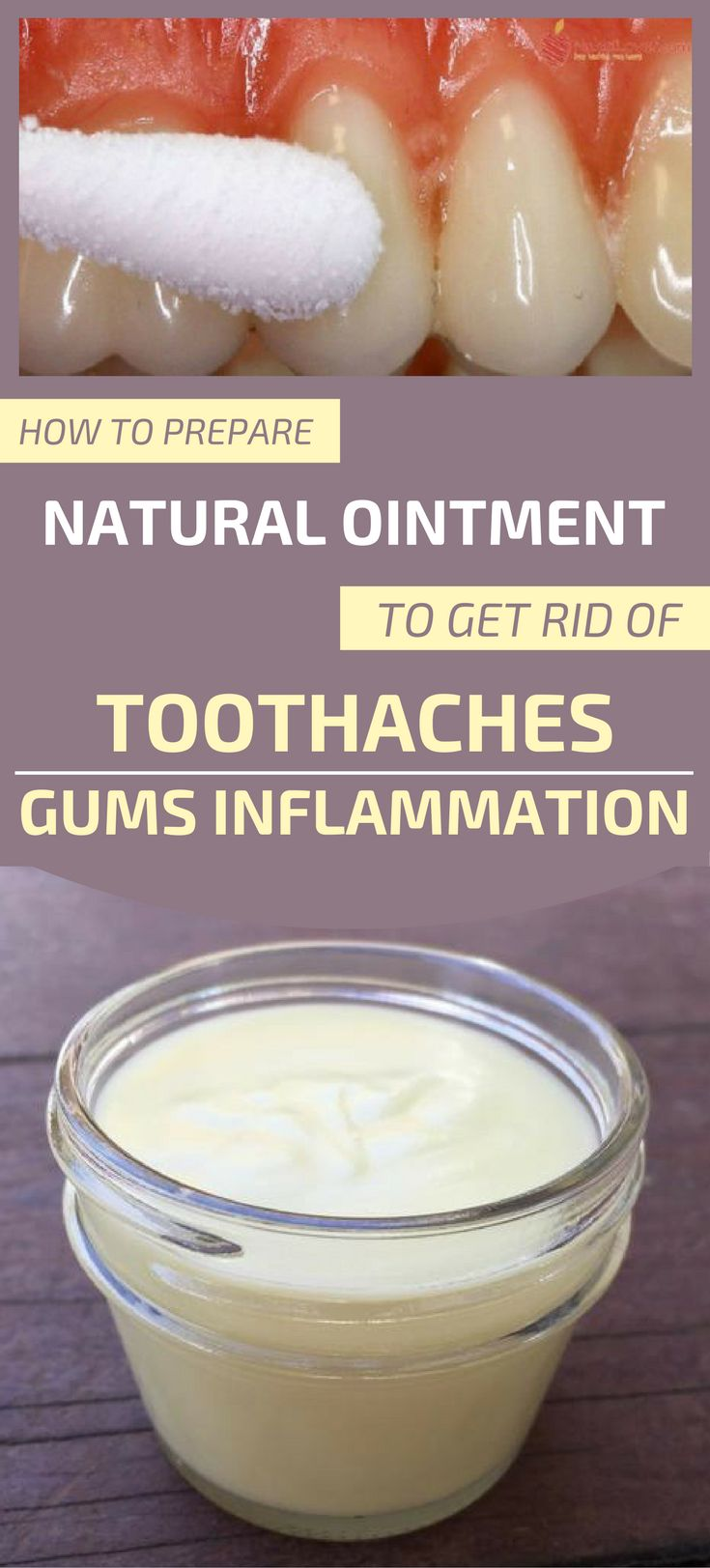 How To Prepare Natural Ointment To Get Rid Of Toothaches And Gums Inflammation
