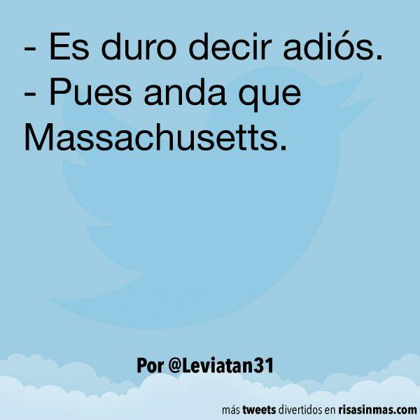 Pues anda que Massachusetts. #humor #risa #graciosas #chistosas #divertidas