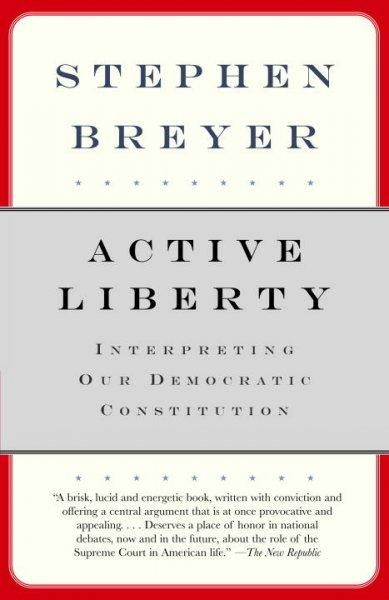 A brilliant new approach to the Constitution and courts of the United States by Supreme Court Justice Stephen Breyer.For Justice Breyer, the Constitutions primary role is to preserve and encourage wha