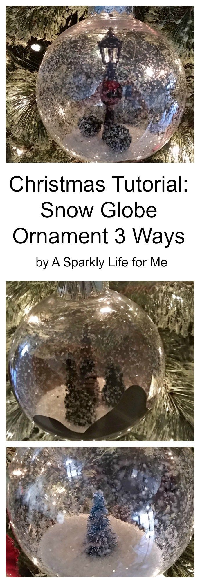Christmas Tutorial Snow Globe Ornament 3 Ways {video Tutorial}