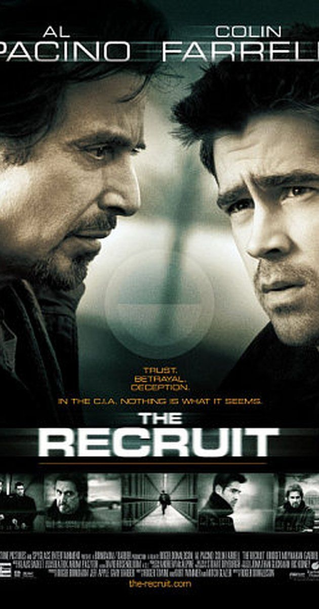 Directed by Roger Donaldson.  With Al Pacino, Colin Farrell, Bridget Moynahan, Gabriel Macht. A brilliant young CIA trainee is asked by his mentor to help find a mole in the Agency.  The Recruit