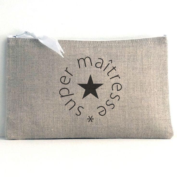"Pochette en lin naturel inscription ""super maîtresse"""