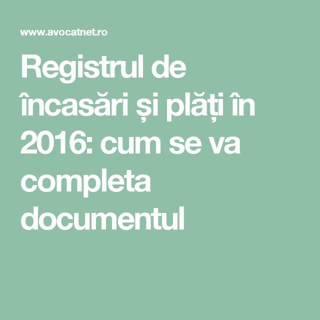 Registrul de încasări și plăți în 2016: cum se va completa documentul