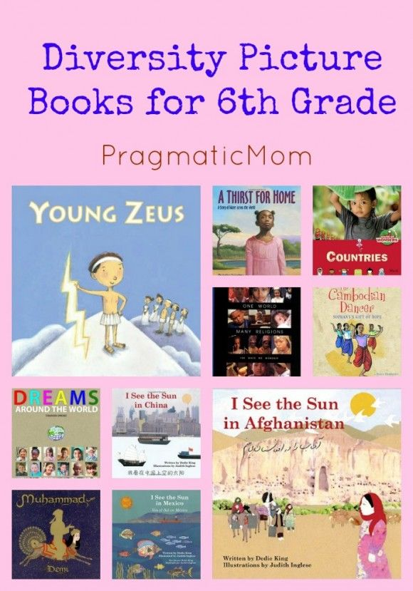 Diversity Picture Books for 6th Grade Via @pragmaticmom #ReadYourWorld #literacylearning #multicultural